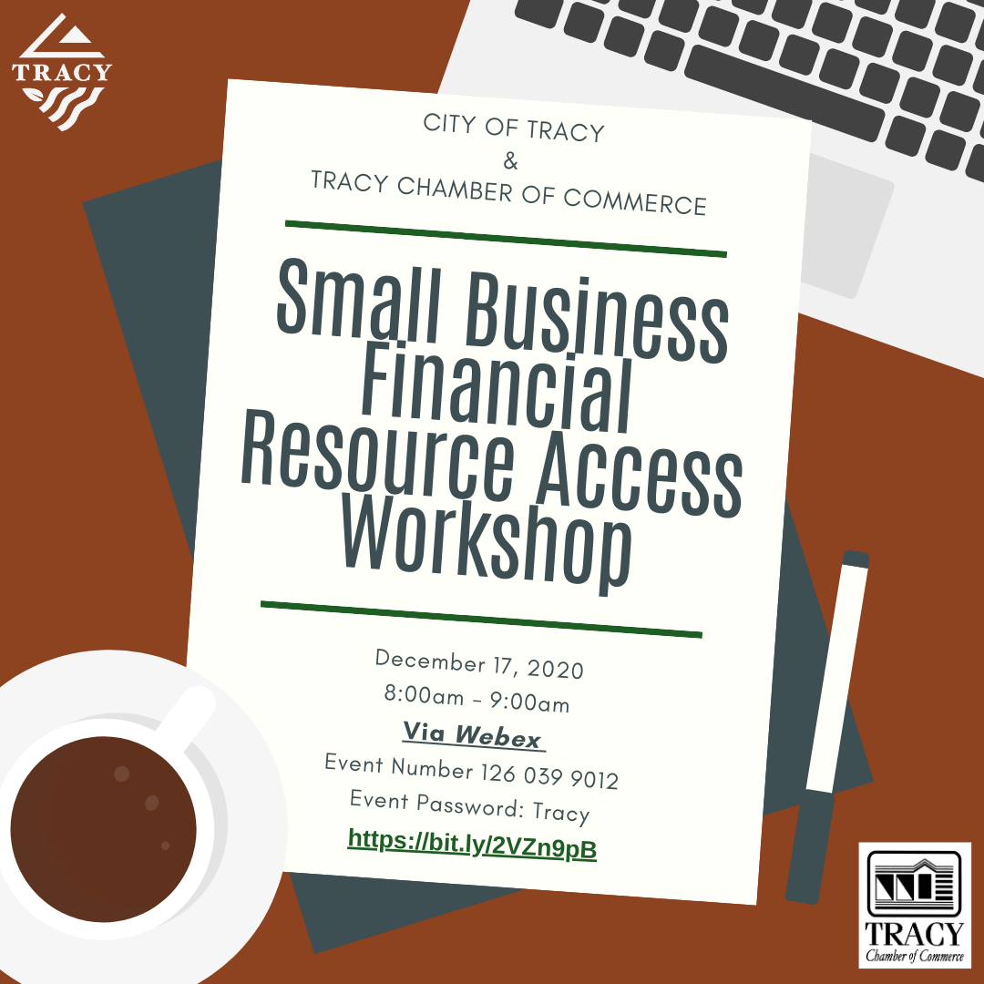 City of Tracy and Tracy Chamber of Commerce hosts a Small Business Financial Resource Access Workshop WebEx Webinar Main Photo