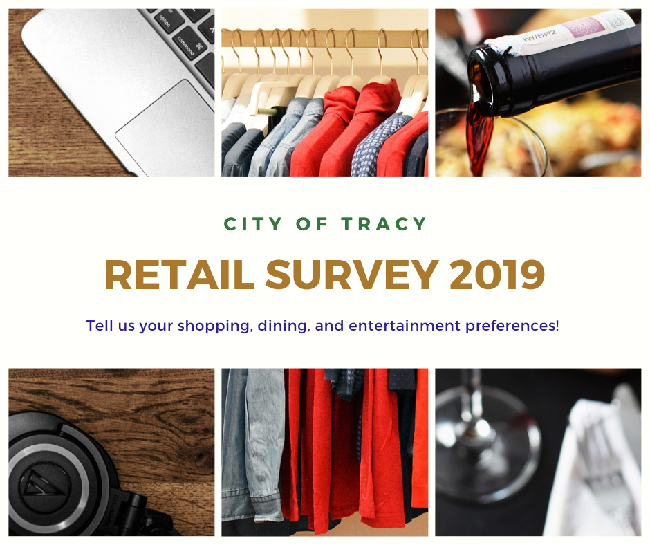 City of Tracy Issues Retail Survey to Gather Resident Input on Shopping, Dining, and Entertainment Preferences Photo - Click Here to See